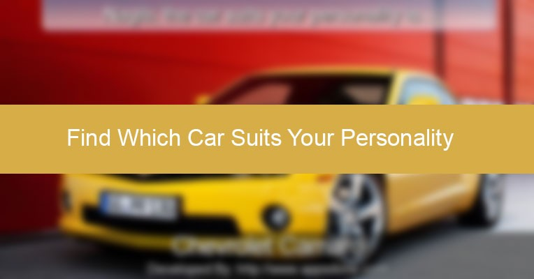 Click Here To Use Which Car Suits Your Personality?